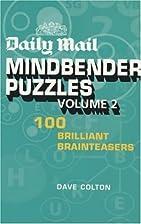 Daily Mail Mindbender Puzzles: v. 2…