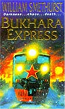 Bukhara Express by William Smethurst
