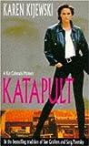 Karen Kijewski: Katapult