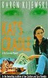 Karen Kijewski: Kat's Cradle