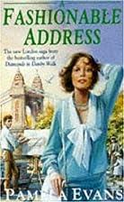 A Fashionable Address by Pamela Evans