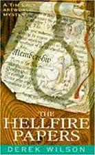 The Hellfire Papers by Derek Wilson