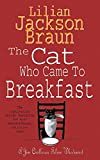 Braun, Lilian Jackson: The Cat Who Came to Breakfast