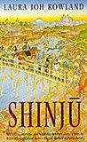 Laura Joh Rowland: Shinju (Featuring Sano Ichiro)