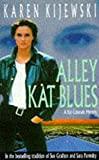 Kijewski, Karen: Alley Kat Blues