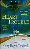 Kathy Hogan Trocheck: Heart Trouble