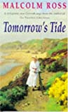 Ross, M.: Tomorrow&#39;s Tide