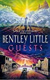 Little, Bentley: Guests
