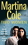 Martina Cole: Two Women