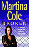 Cole, Martina: Broken