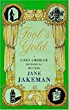 Jakeman, Jane: Fool's Gold (A Lord Ambrose historical mystery)