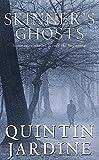 Jardine, Quintin: Skinner's Ghosts (Bob Skinner Mysteries)