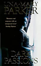 Dark Passions by Una-Mary Parker
