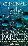 BARBARA PARKER: Criminal Justice