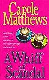 Matthews, Carole: A Whiff of Scandal