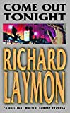 Laymon, Richard: Come Out Tonight