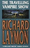 Laymon, Richard: The Travelling Vampire Show