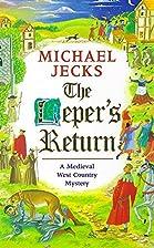 The Leper's Return by Michael Jecks