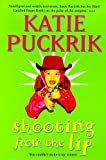 Puckrick: Shooting from the Lip