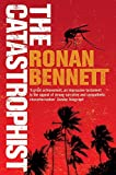 Bennett, Ronan: The Catastrophist