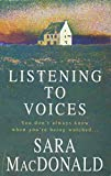 Sarah MacDonald: Listening to Voices