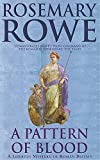 Rowe, Rosemary: A Pattern of Blood