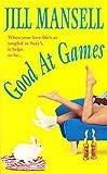 Mansell, Jill: Good at Games