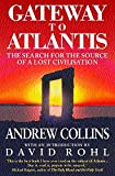 ANDREW COLLINS: Gateway to Atlantis: The Search for the Source of a Lost Civilisation