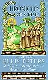 Jakubowski, Maxim: Chronicles of Crime: The Second Ellis Peters Memorial Anthology of Historical Crime