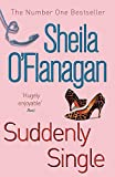Sheila O'Flanagan: Suddenly Single