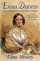 Emma Darwin: The Inspirational Wife of a…