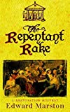Marston, Edward: The Repentant Rake (A Restoration mystery)