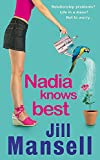 Mansell, Jill: Nadia Knows Best