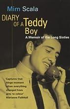 Diary of a Teddy Boy: A Memoir of the Long…