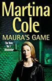 Cole, Martina: Maura's Game