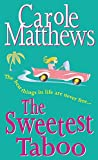 Carole Matthews: The Sweetest Taboo