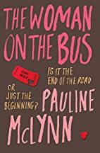 The Woman on the Bus by Pauline McLynn