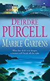 Purcell, Deirdre: Marble Gardens