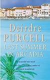 Purcell, Deirdre: Last Summer in Arcadia