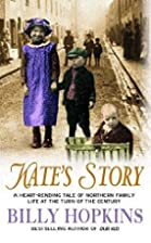 Kate's Story by Billy Hopkins
