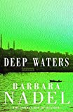 Nadel, Barbara: Deep Waters
