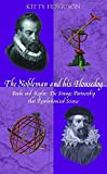 Ferguson, Kitty: The Nobleman and His Housedog: Tycho Brahe and Johannes Kepler  the Strange Partnership That Revolutionised Science