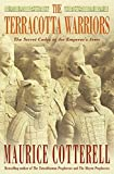 Cotterell, Maurice: The Terracotta Warriors: The Secret Codes of the Emperor's Army