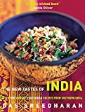 Sreedharan, Das: The New Tastes of India: Over 100 Vibrant Vegetarian Recipes from Southern India