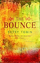 The Bounce by Betsy Tobin
