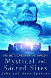 Spencer, John: The Encyclopedia of the World's Mystical and Sacred Sites
