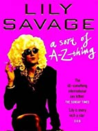 Lily Savage by Lily Savage