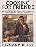Raymond Blanc: Cooking for Friends