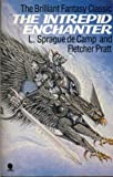 Camp, L.Sprague De: Intrepid Enchanter