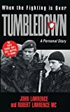 Lawrence, John: When the Fighting Is over: Tumbledown : A Personal Story